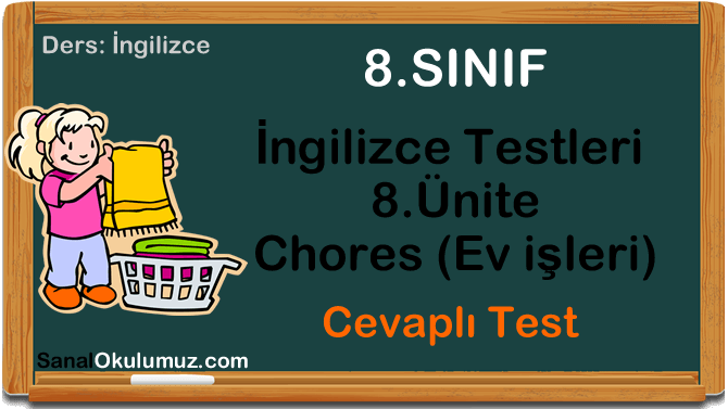 8.sınıf ingilizce testleri 8.ünite test